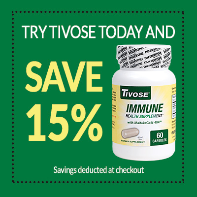 Try Tivose today and save 15%!